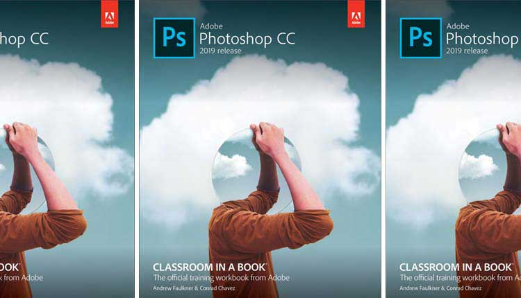 Adobe Photoshop CC Classroom in a book (2019 release) 2nd edition